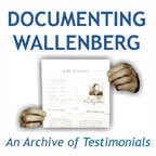Documenting Wallenberg – An archive of testimonials
